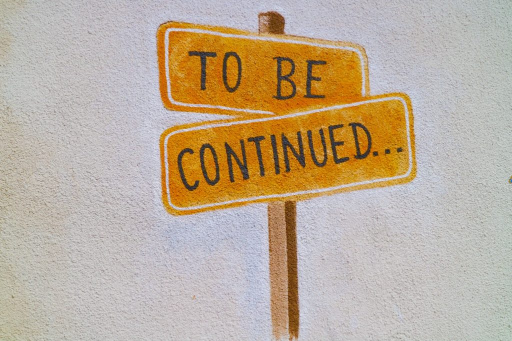 """road signs that say """"to be continued"""""""